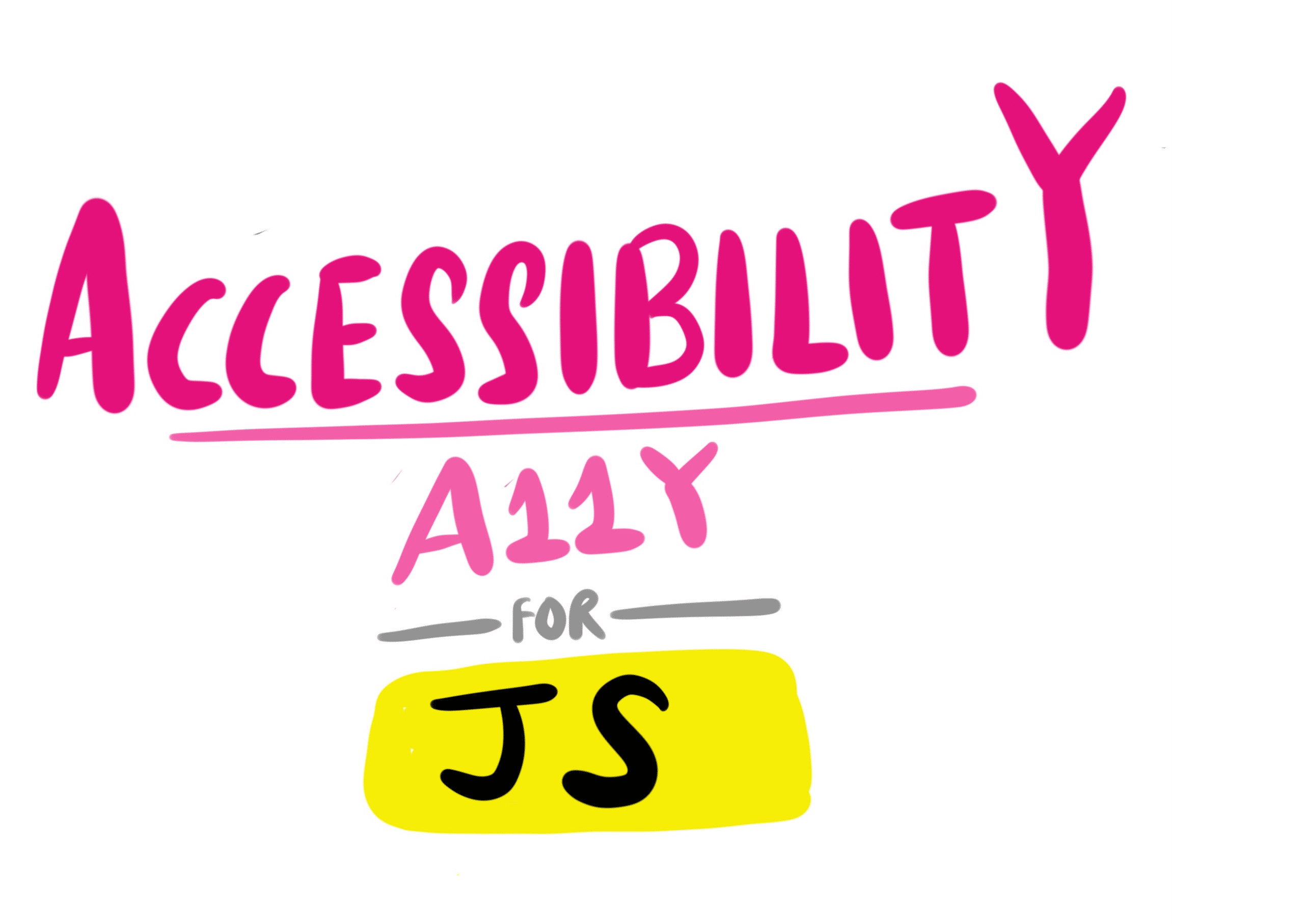 Accessibility For JS Apps